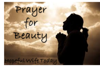 Prayer for Beauty